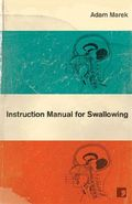 Instruction-Manual-for-Swallowing-Marek-Adam-9781905583041